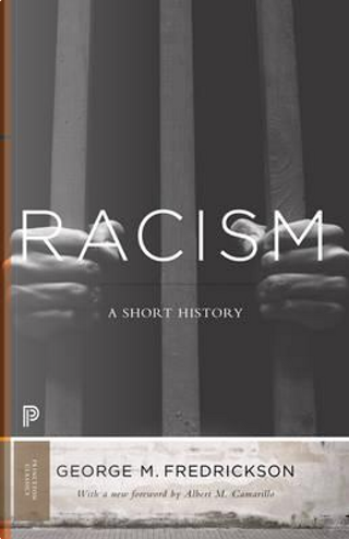 Racism by George M. Fredrickson