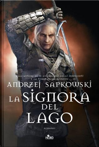 La signora del lago by Andrzej Sapkowski