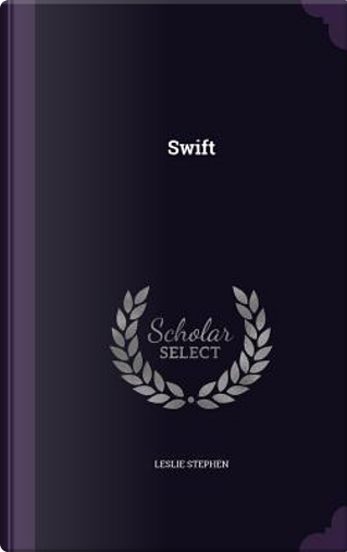 Swift by Sir Leslie Stephen