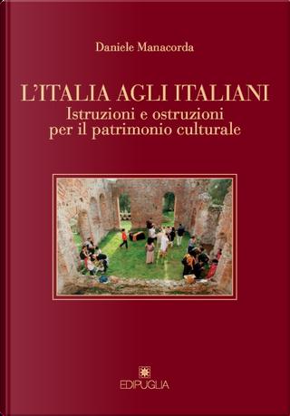 L'Italia agli italiani. by Daniele Manacorda