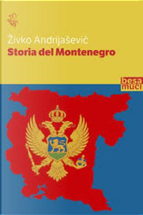 Storia del Montenegro by Živko Andrijašević