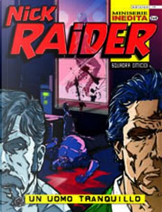 Nick Raider n. 2 (di 4) by Diego Cajelli, Giancarlo Caracuzzo