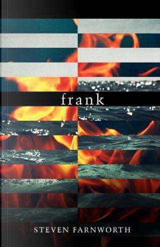 frank by Steven Farnworth