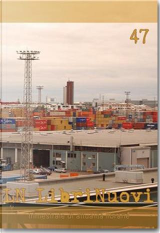 LN. LibriNuovi (2008) vol. 47
