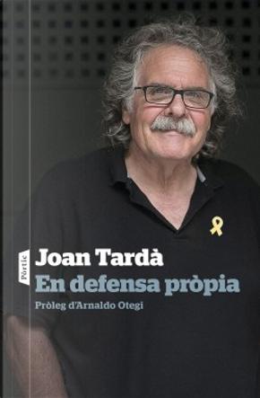 En defensa pròpia by Joan Tardà