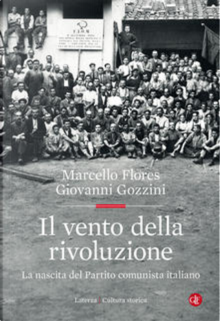 Il vento della rivoluzione by Giovanni Gozzini, Marcello Flores