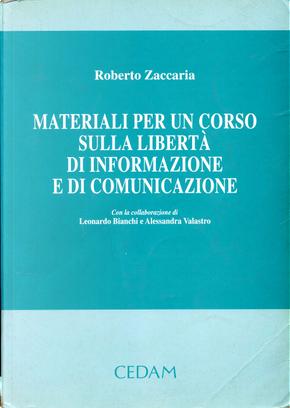 Materiali per un corso sulla libertà di informazione e di comunicazione by Roberto Zaccaria