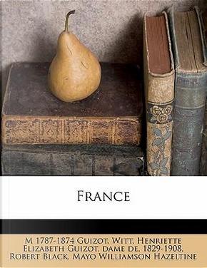 France by M Francois Guizot