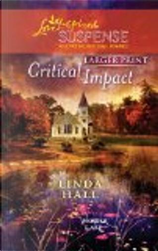 Critical Impact by Linda Hall