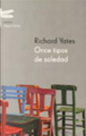 Once Tipos de Soledad by Richard Yates