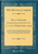 Hill's Oxford (Granville County, N. C.) City Directory, 1959 by Hill Directory Company