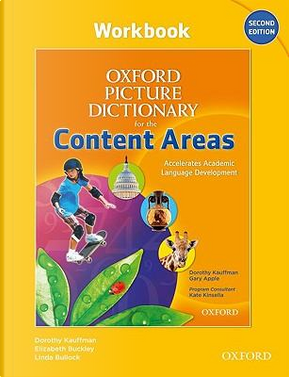 Oxford Picture Dictionary for the Content Areas by Dorothy Kauffmann