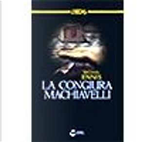 La congiura di Machiavelli by Michael Ennis