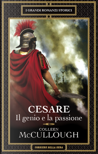 Cesare - Il genio e la passione by Colleen McCullough