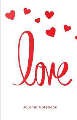 Love Journal Notebook by Elite Online Publishing