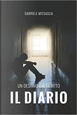 Il diario by Gabriele Missaglia