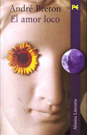 El amor loco by André Breton