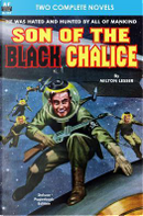 Son of the Black Chalice & Sentry of the Sky by Milton Lesser