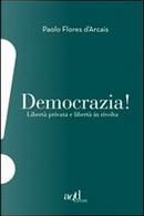 Democrazia! by Paolo Flores d'Arcais