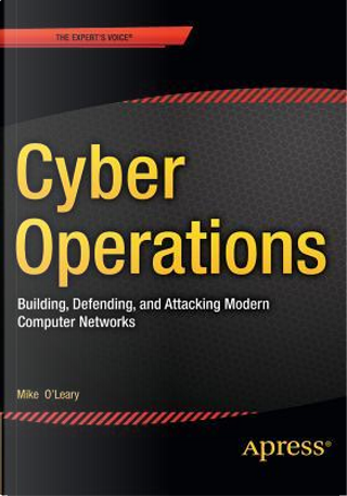 Cyber Operations by Mike O'Leary
