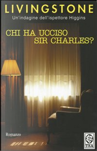 Chi ha ucciso sir Charles? by J. B. Livingstone