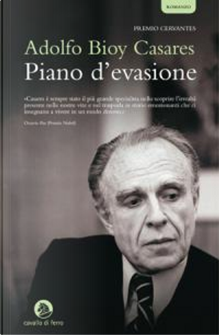 Piano d'evasione by Adolfo Bioy Casares