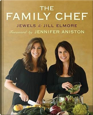 The Family Chef by Jewels Elmore