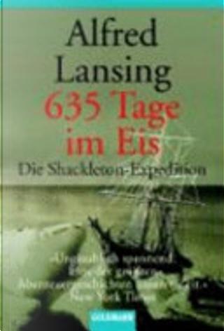 635 Tage im Eis by Alfred Lansing