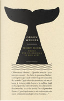 Moby Dick by Orson Welles