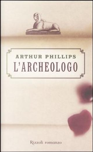 L'archeologo by Arthur Phillips
