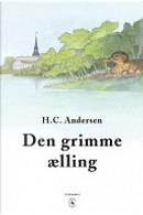 Den grimme ælling by H. C. Andersen