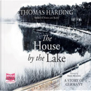The House by the Lake (Unabridged Audiobook) by Thomas Harding