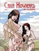 Casa Howhard, Volume 4 by Roberto Baldazzini