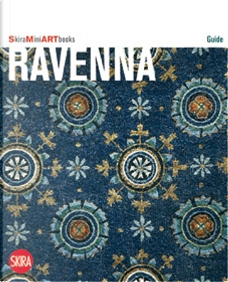 Ravenna by Andrea Augenti