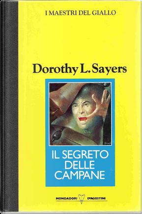 Il segreto delle campane by Dorothy L. Sayers