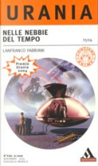 Nelle nebbie del tempo by Lanfranco Fabriani