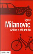 Chi ha e chi non ha by Branko Milanovic