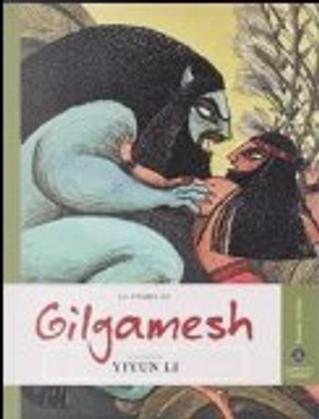 La storia di Gilgamesh by Yiyun Li