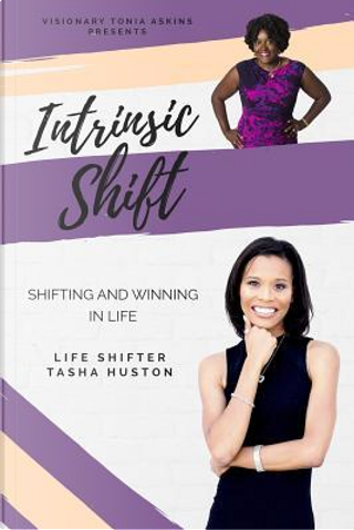 Intrinsic Shift by Tonia Askins