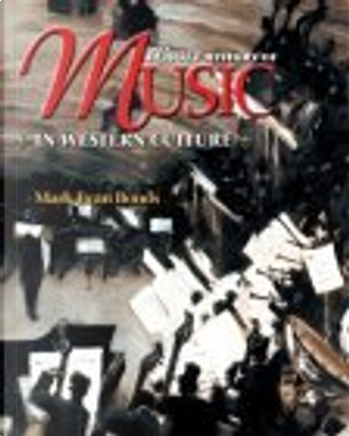 A Brief History of Music in Western Culture by Mark Evan Bonds