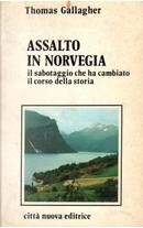 Assalto in Norvegia by Thomas Gallagher