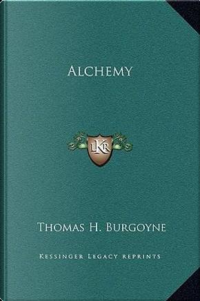 Alchemy by Thomas H. Burgoyne