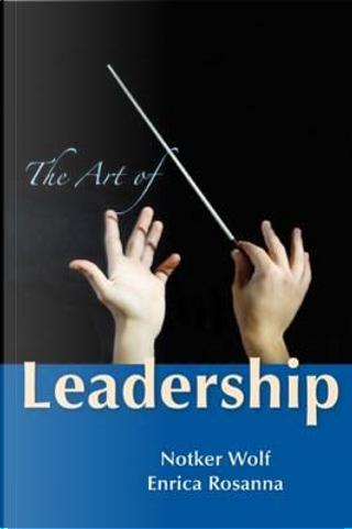 The Art of Leadership by Notker Wolf