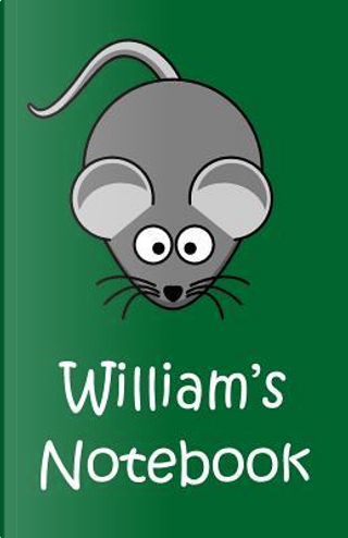 William's Notebook by William
