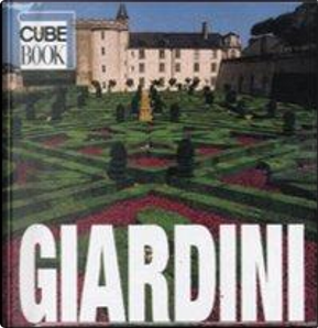 Giardini. Ediz. illustrata by Ovidio Guaita