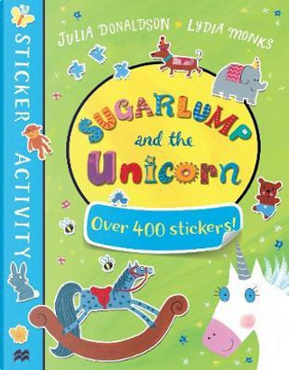 Sugarlump and the unicorn con sticker book by JULIA DONALDSON