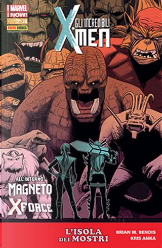 Gli incredibili X-Men n. 304 by Brian Michael Bendis, Cullen Bunn, Simon Spurrier