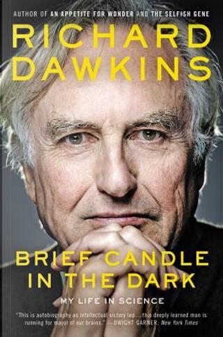 Brief Candle in the Dark by Richard Dawkins