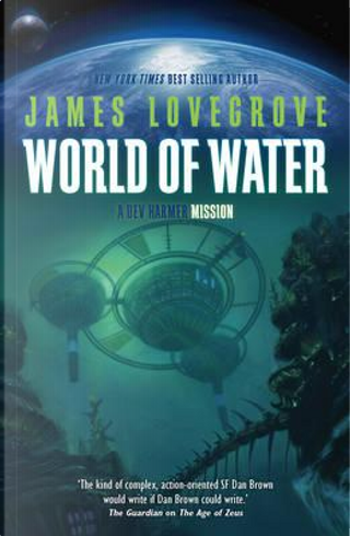 World of Water by James Lovegrove