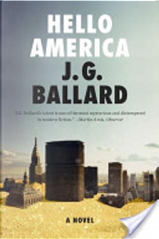 Hello America: A Novel by J. G. Ballard